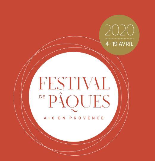 Les Soirées Privilèges du Festival de Pâques 2020 - du 4 au 19 avril 2020